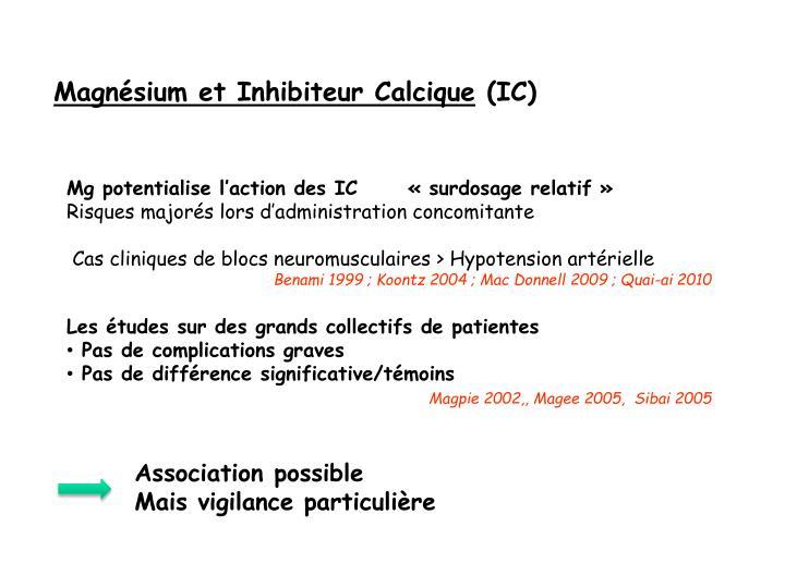 Magnésium et Inhibiteur Calcique