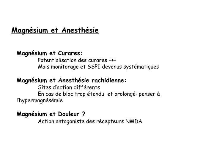 Magnésium et Anesthésie