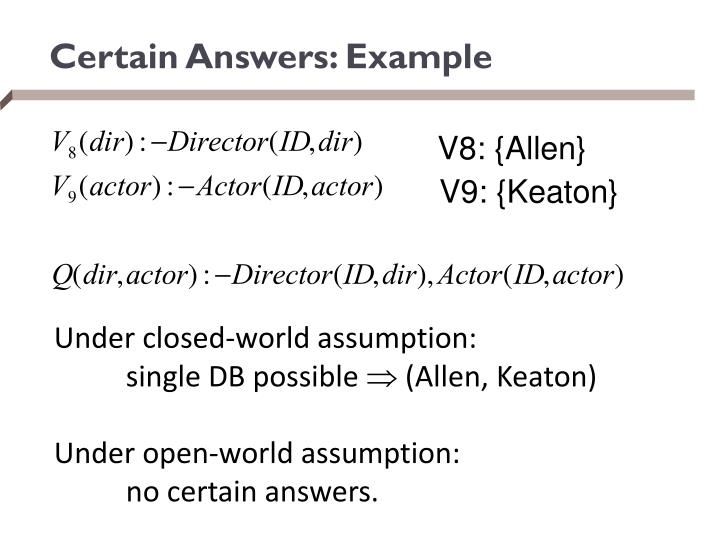 Certain Answers: Example