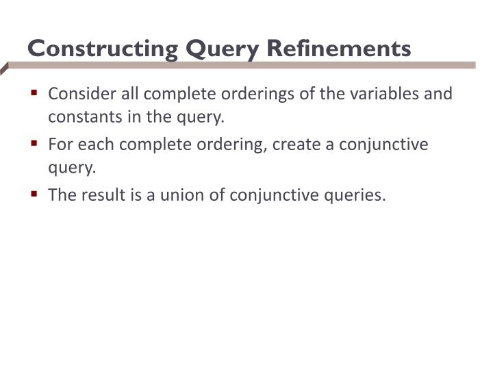 Constructing Query Refinements