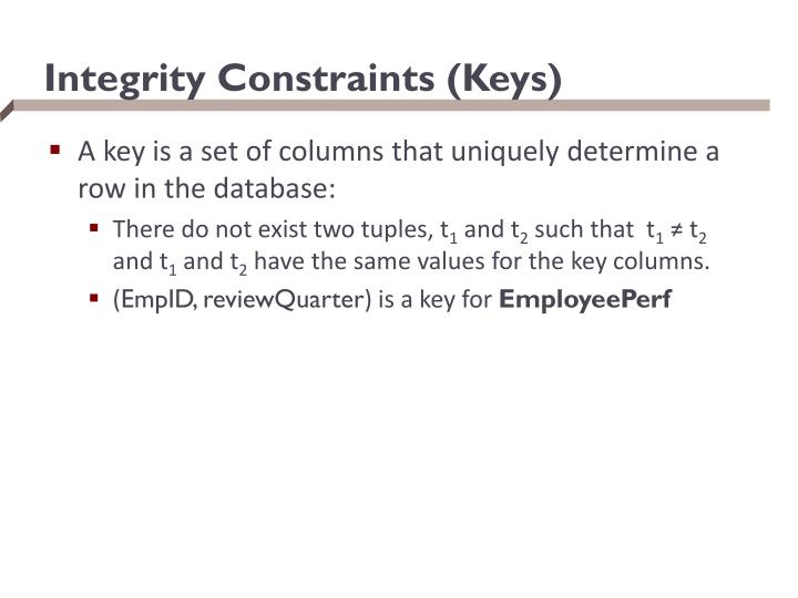 Integrity Constraints (Keys)