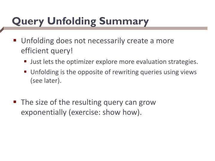 Query Unfolding Summary