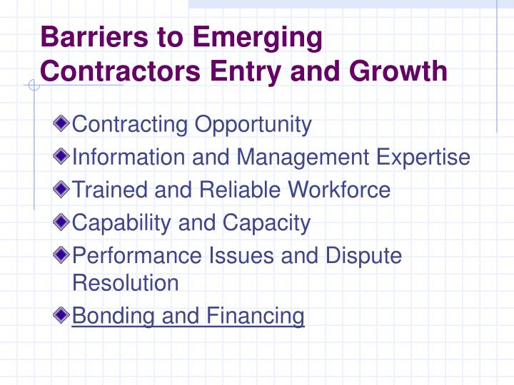 Barriers to Emerging Contractors Entry and Growth