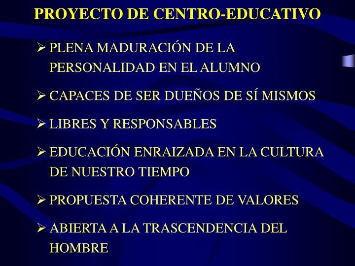 PROYECTO DE CENTRO-EDUCATIVO