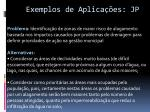 exemplos de aplica es jp