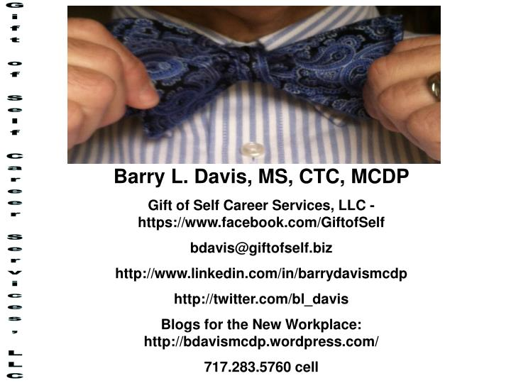 Barry L. Davis, MS, CTC, MCDP