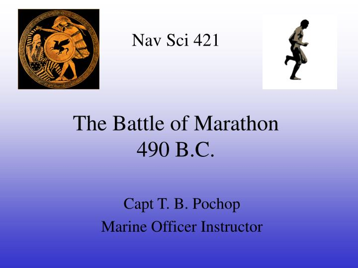 The battle of marathon 490 b c