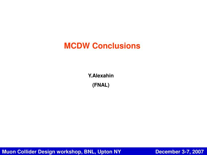 MCDW Conclusions