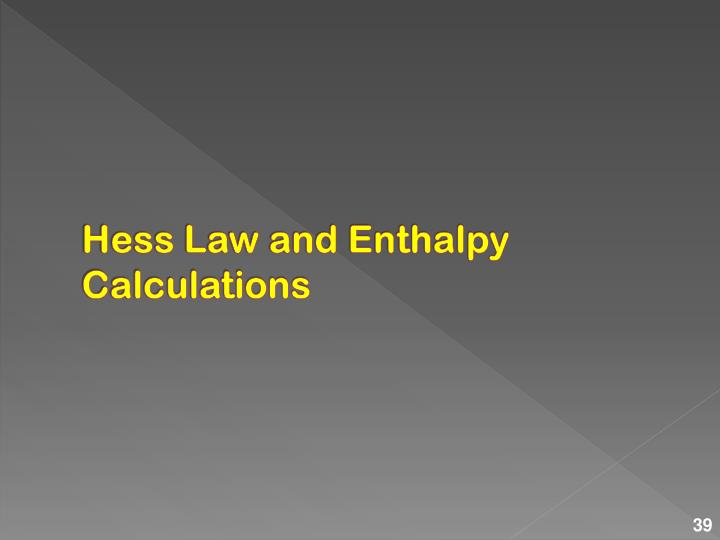 Hess Law and Enthalpy Calculations
