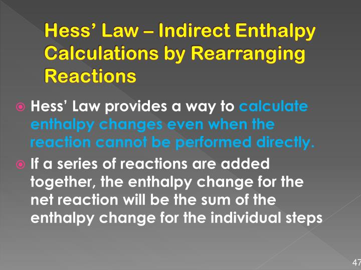 Hess' Law – Indirect Enthalpy Calculations by Rearranging Reactions