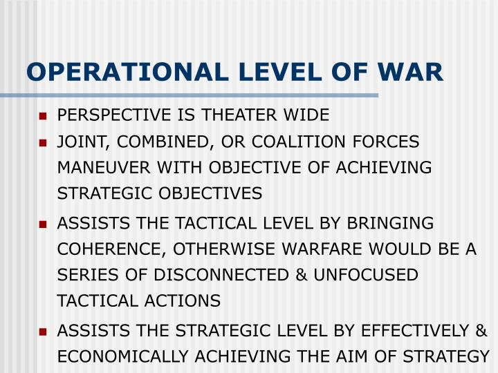 OPERATIONAL LEVEL OF WAR