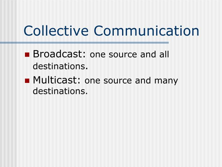 Collective Communication