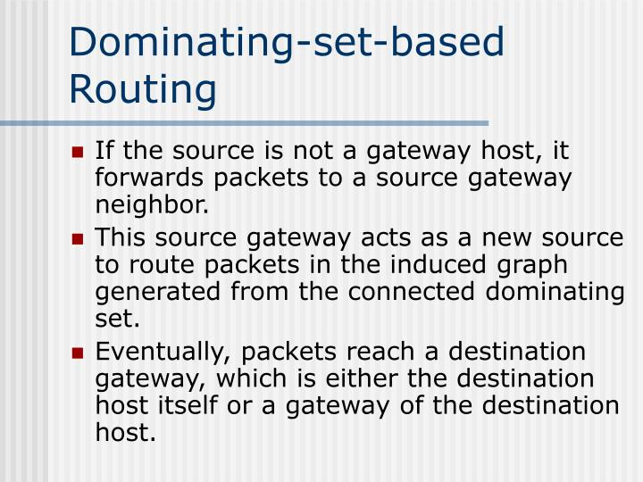 Dominating-set-based Routing