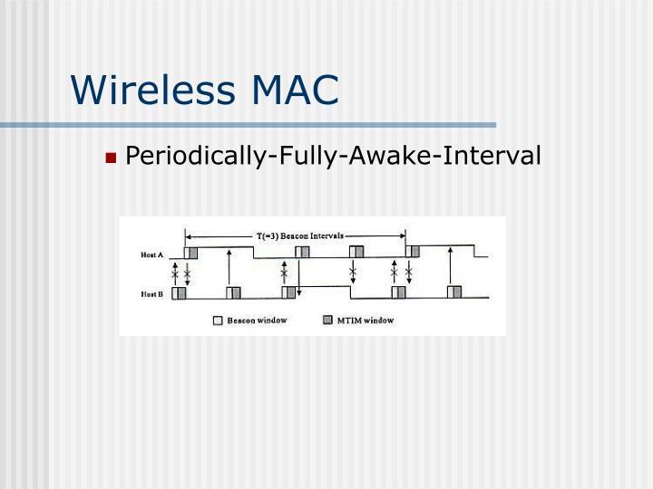 Wireless MAC