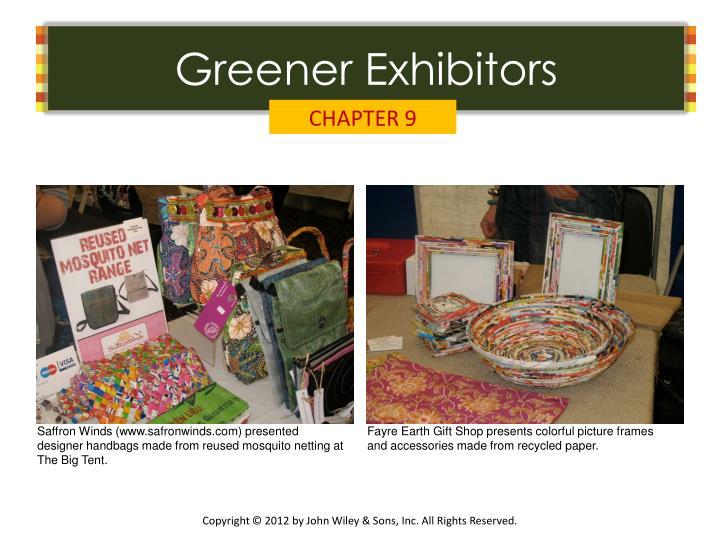 Greener Exhibitors
