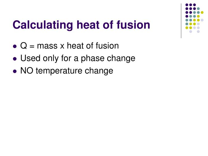 Calculating heat of fusion