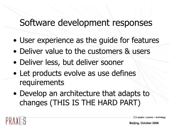 Software development responses