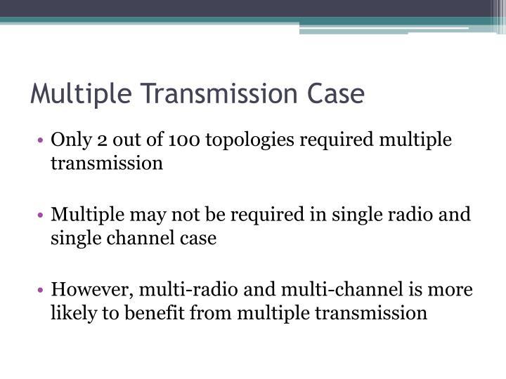 Multiple Transmission Case