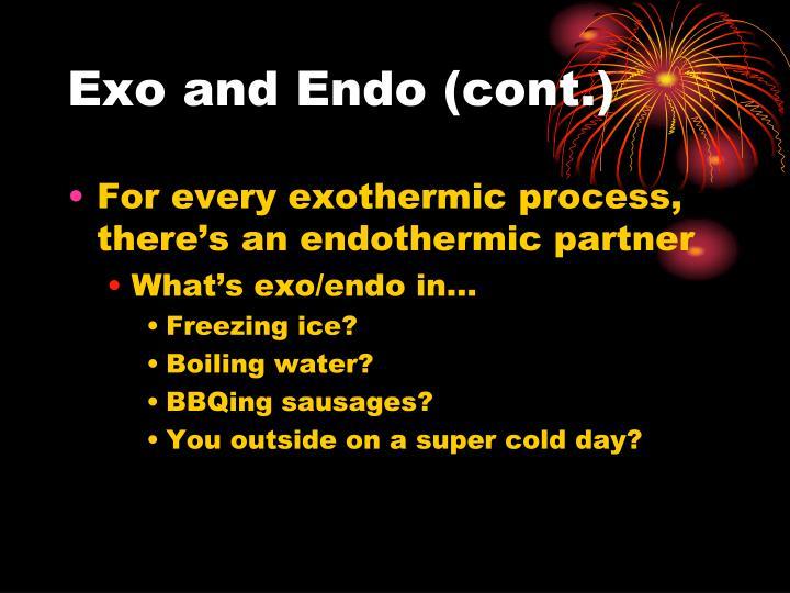 Exo and Endo (cont.)