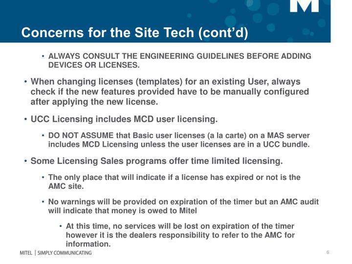 Concerns for the Site Tech (cont'd)