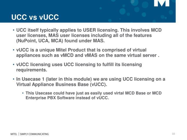 UCC vs vUCC