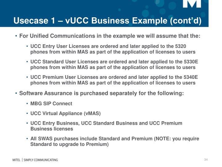 Usecase 1 – vUCC Business Example (cont'd)