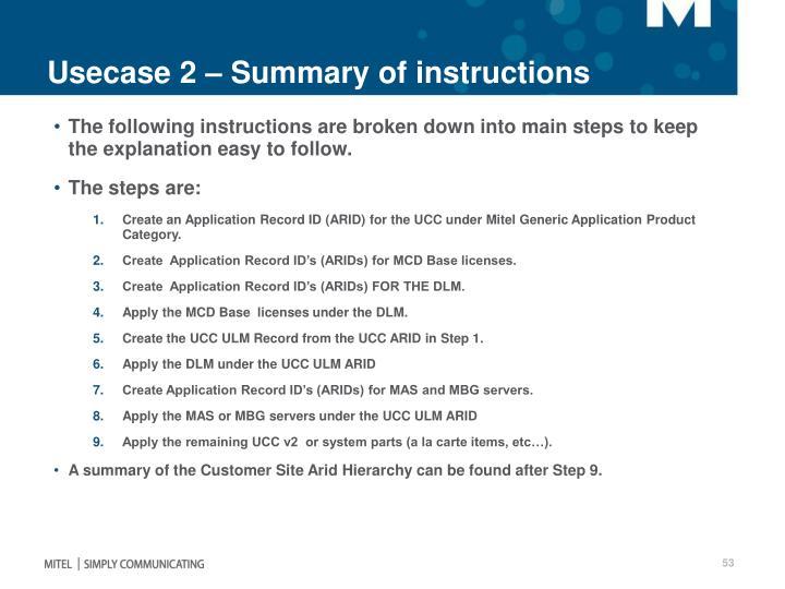 Usecase 2 – Summary of instructions