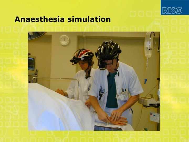 Anaesthesia simulation