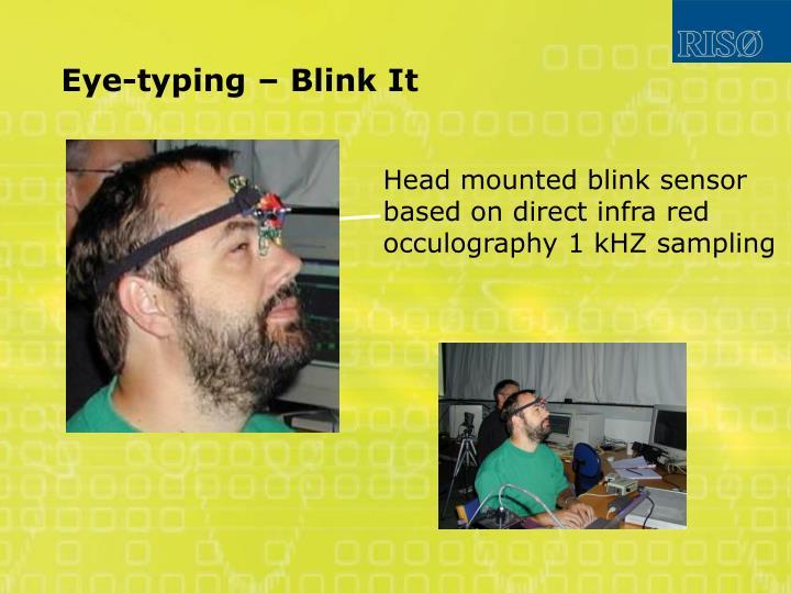 Eye-typing – Blink It