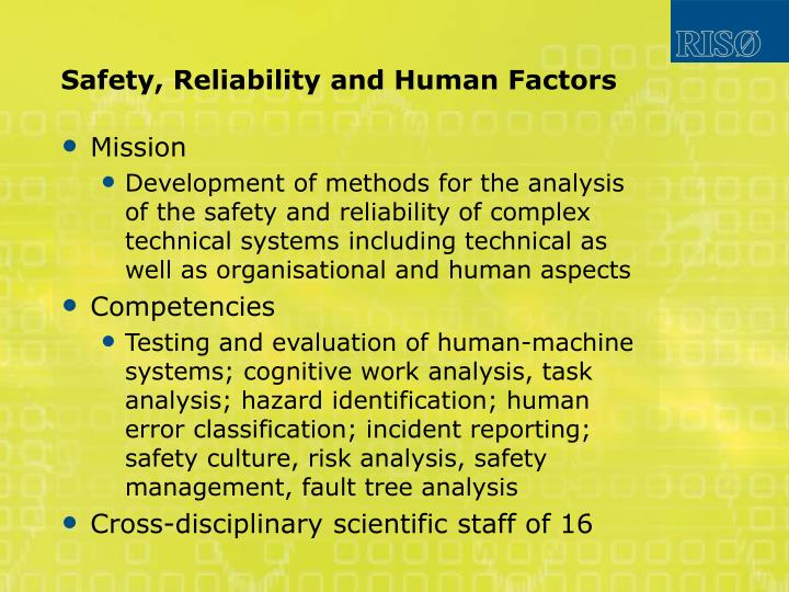 Safety, Reliability and Human Factors