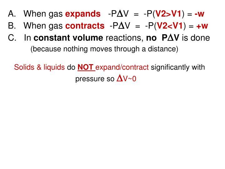 A.   When gas