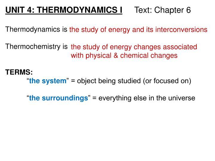 UNIT 4: THERMODYNAMICS I