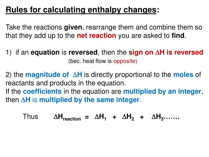 Rules for calculating enthalpy changes