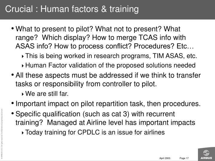 Crucial : Human factors & training