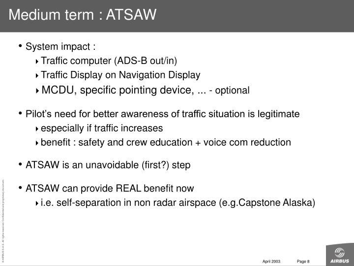 Medium term : ATSAW