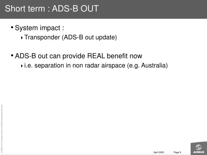 Short term : ADS-B OUT