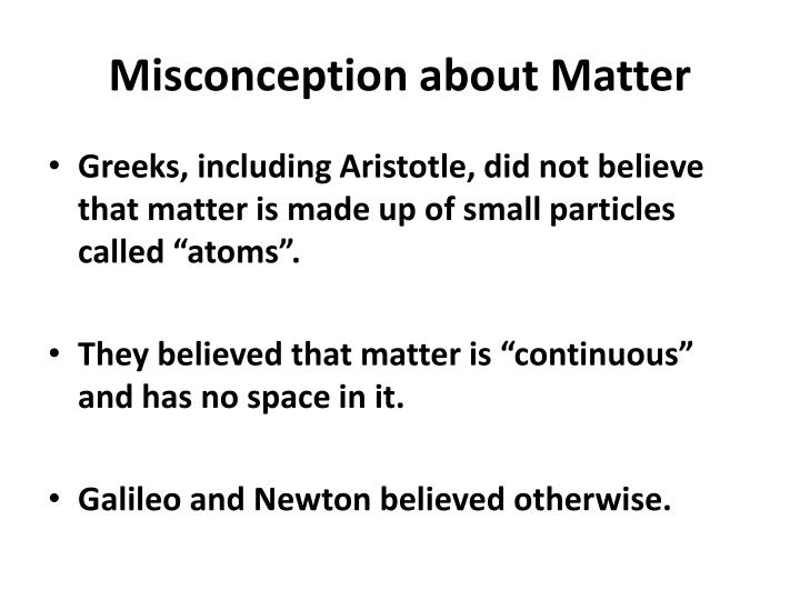 Misconception about matter