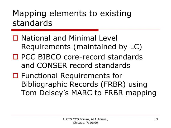 Mapping elements to existing standards