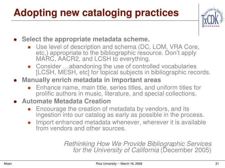 Adopting new cataloging practices