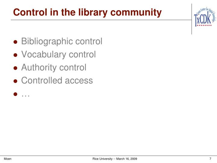 Control in the library community