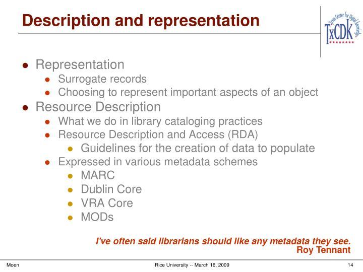 Description and representation