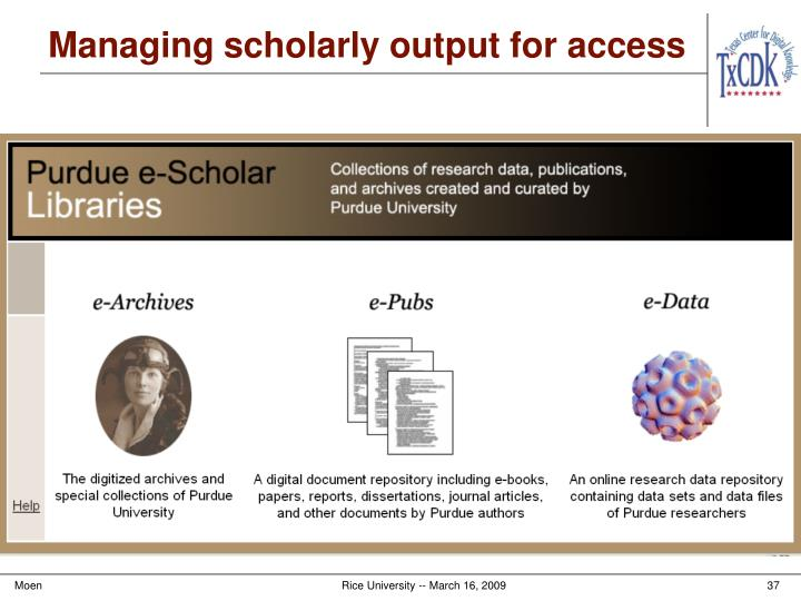 Managing scholarly output for access