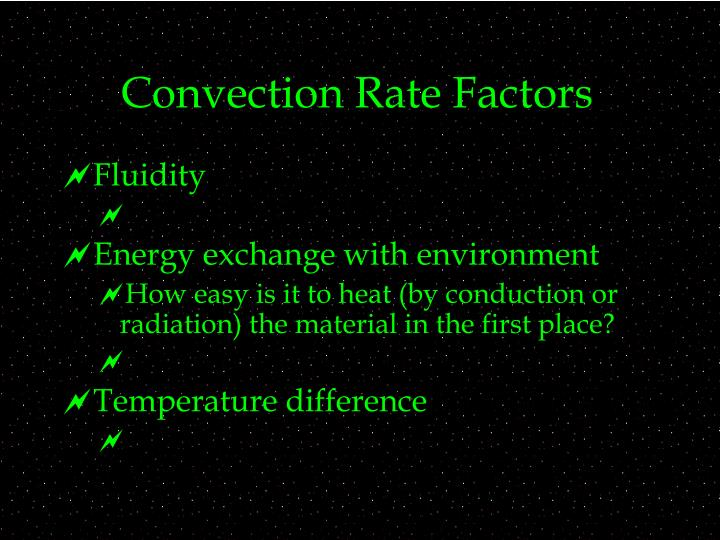 Convection Rate Factors