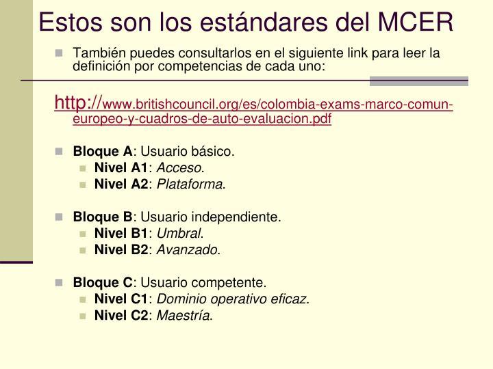 Estos son los estándares del MCER