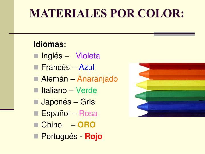 MATERIALES POR COLOR: