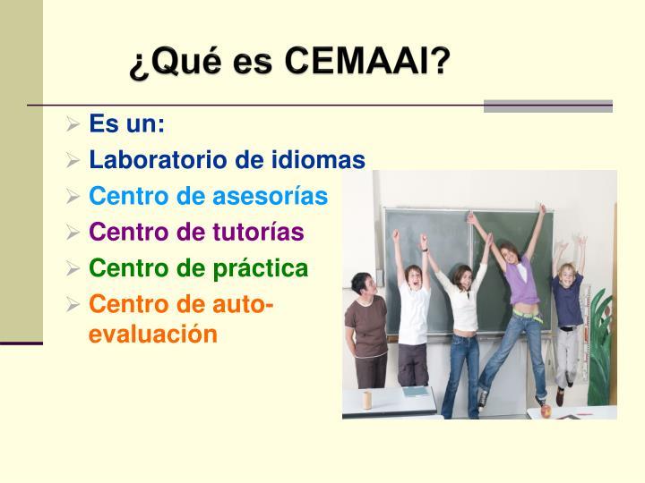 ¿Qué es CEMAAI?