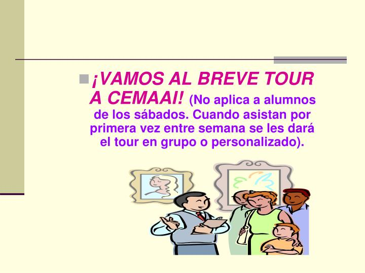 ¡VAMOS AL BREVE TOUR A CEMAAI!