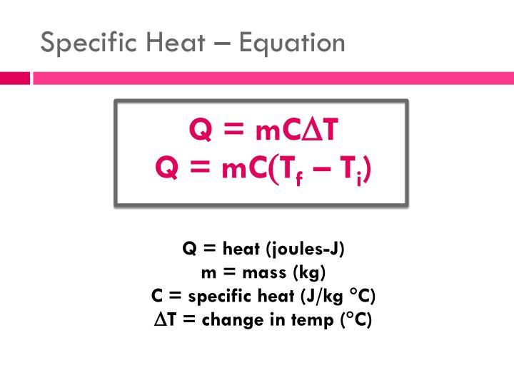 Specific Heat – Equation