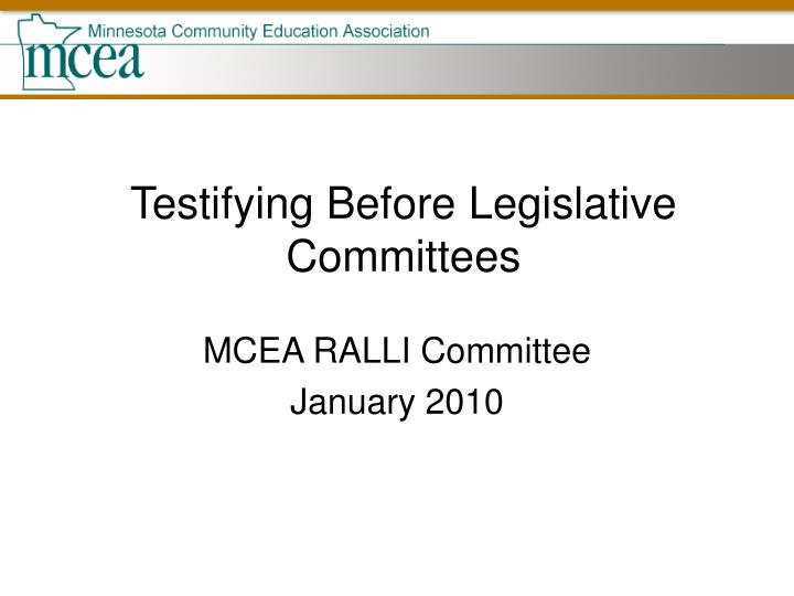 testifying before legislative committees