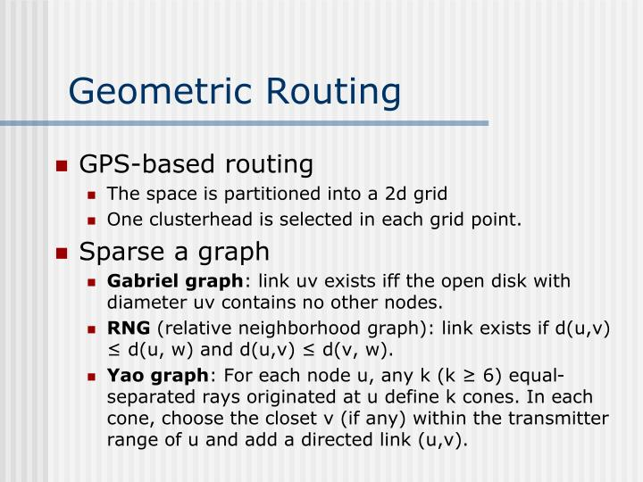 Geometric Routing